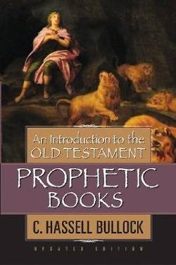Picture of An Introduction to the Old Testament Prophetic Books