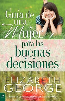Picture of Guia de Una Mujer Para Las Buenas Decisiones