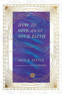 Picture of How to Give Away Your Faith