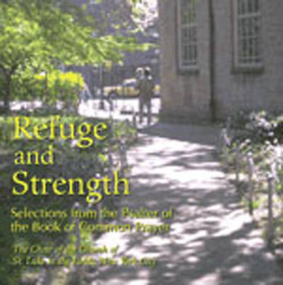 Refuge and Strength CD