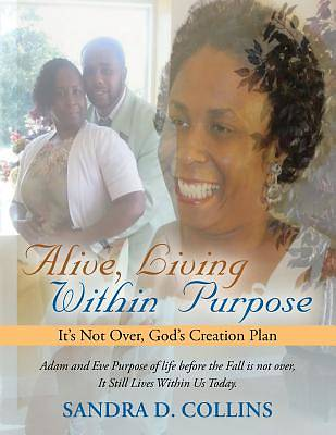 Picture of Alive, Living Within Purpose