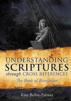 Picture of Understanding Scriptures Through Cross References