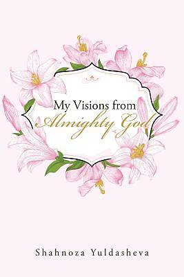 Picture of My Visions from Almighty God