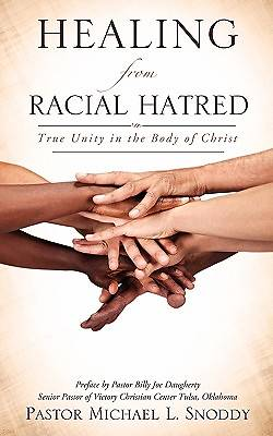 Healing from Racial Hatred Healing from Racial Hatred