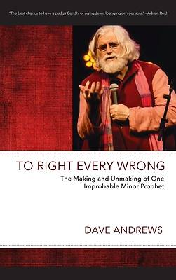 Picture of To Right Every Wrong