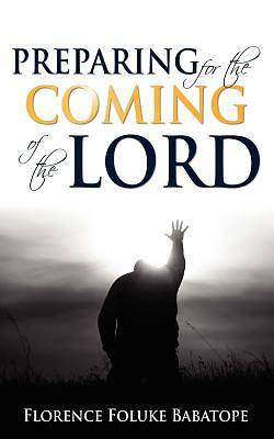 Picture of Preparing for the Coming of the Lord