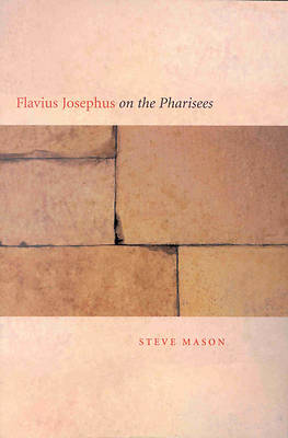 Flavius Josephus on the Pharisees