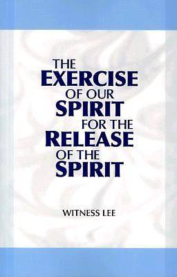 Picture of The Exercise of Our Spirit for the Release of the Spirit