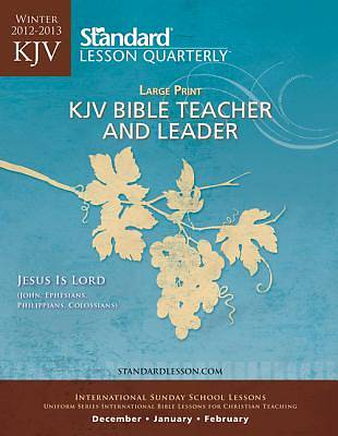 Standard Adult Teacher KJV Large Print Winter 2012-13