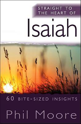 Straight to the Heart of Isaiah