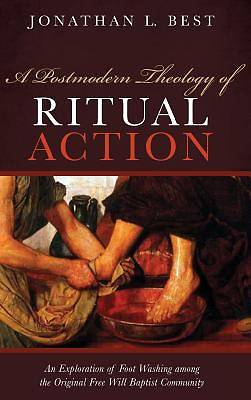 Picture of A Postmodern Theology of Ritual Action