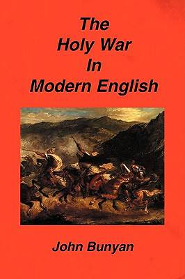 The Holy War in Modern English