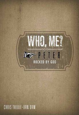 Who, Me?  Peter: Rocked by God