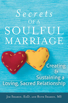 The Secrets of a Soulful Marriage