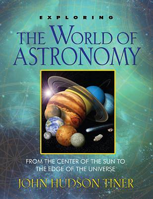 Exploring the World of Astronomy [ePub Ebook]