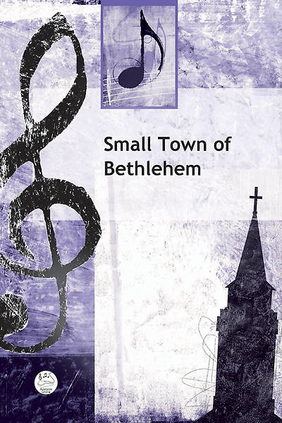 Small Town of Bethlehem Anthem