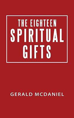 The Eighteen Spiritual Gifts