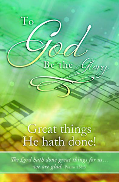 To God Be The Glory General Worship Bulletin