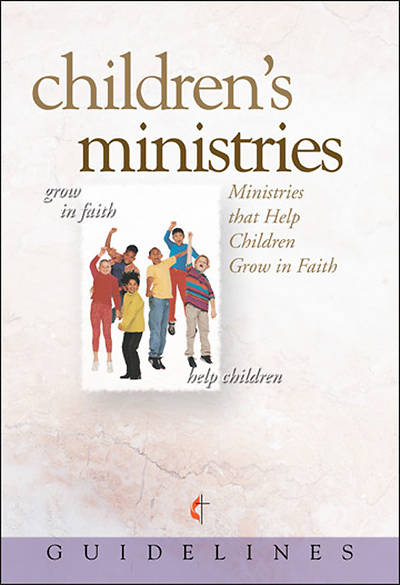 Guidelines for Leading Your Congregation 2009-2012 - Childerns Ministries, Download Edition