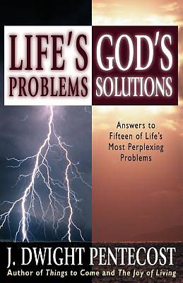 Lifes Problem--Gods Solutions
