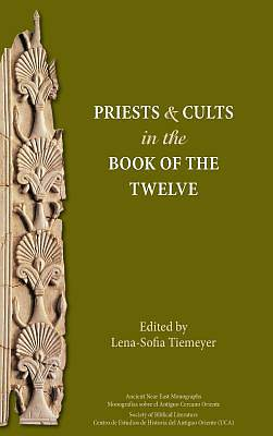 Priests and Cults in the Book of the Twelve