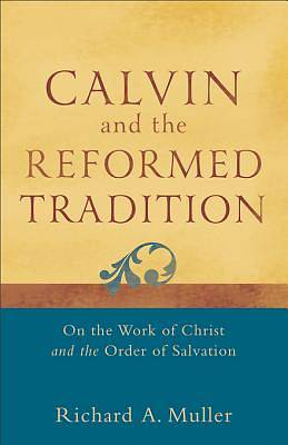 Picture of Calvin and the Reformed Tradition - eBook [ePub]