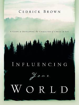 Influencing Your World