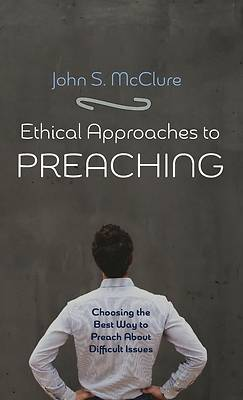 Picture of Ethical Approaches to Preaching