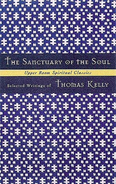 Upper Room Spiritual Classics - The Sanctuary of the Soul