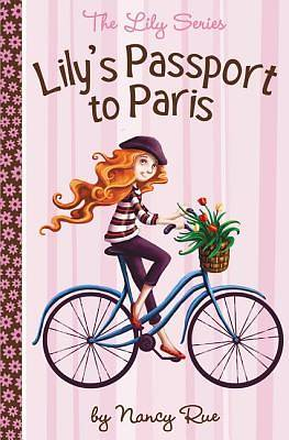 Lilys Passport to Paris