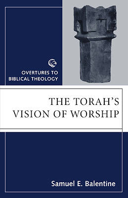 The Torahs Vision of Worship