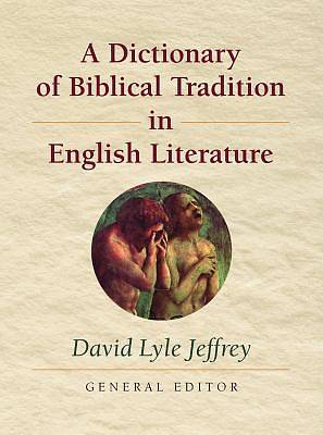 Picture of A Dictionary of Biblical Tradition in English Literature