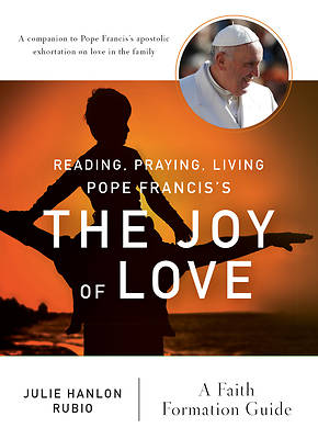 Picture of Reading, Praying, Living Pope Francis's the Joy of Love