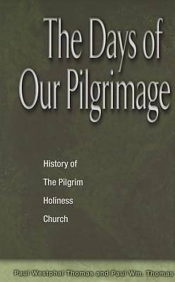 Days of Our Pilgrimage