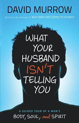What Your Husband Isnt Telling You [ePub Ebook]