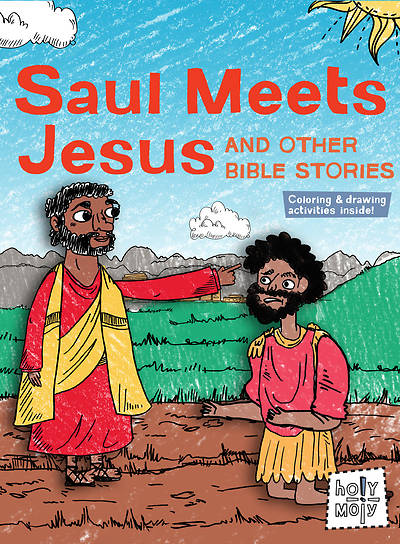 Saul Meets Jesus and Other Bible Stories