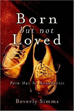 Born, But Not Loved
