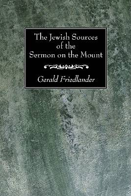 Picture of The Jewish Sources of the Sermon on the Mount