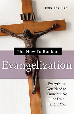 Picture of The How-To Book of Evangelization