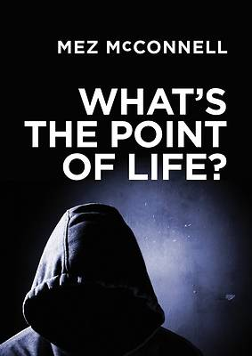 Whats the Point of Life?