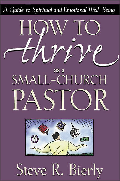 Picture of How to Thrive as a Small-Church Pastor