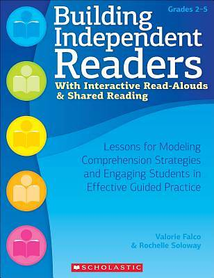 Building Independent Readers with Interactive Read-Alouds & Shared Reading