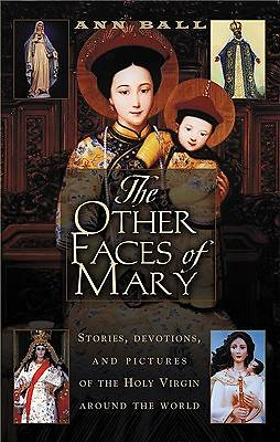 The Other Faces of Mary