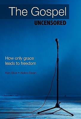 The Gospel Uncensored