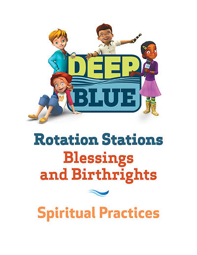 Picture of Deep Blue Rotation Station: Blessings and Birthrights - Spiritual Practices Station Download