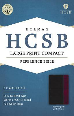 HCSB Large Print Compact Bible, Black/Burgundy Leathertouch
