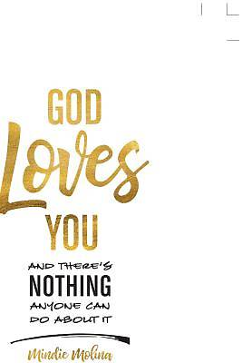Picture of God Loves You and There's Nothing Anyone Can Do about It.