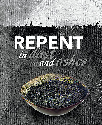 Repent in Dust and Ashes Ash Wednesday Legal Size Bulletin - Pack of 50