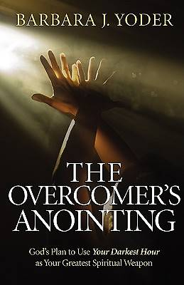 The Overcomers Anointing