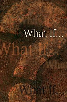 What If . . .? (Pack of 25)